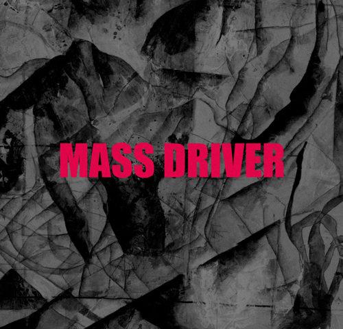 Mass Driver (Marzo 2020)